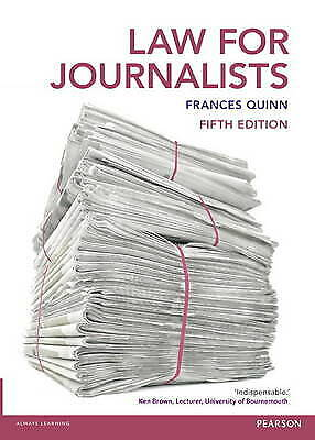£3 • Buy Law For Journalists By Frances Quinn (Paperback, 2015)