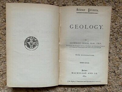 £6.95 • Buy 1874 : GEOLOGY By ARCHIBALD GEIKIE With ILLUSTRATIONS HB - SCIENCE PRIMERS