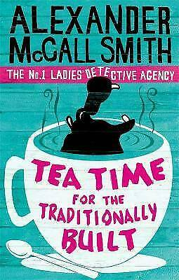 £7.55 • Buy Tea Time For The Traditionally Built, Alexander McCall Smith,  Paperback