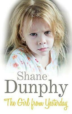 £3.77 • Buy The Girl From Yesterday, Dunphy, Shane, Good Condition Book, ISBN 9781472107480
