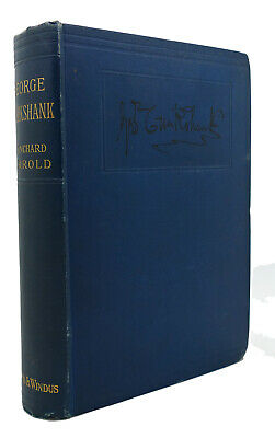 £97.90 • Buy Blanchard Jerrold THE LIFE OF GEORGE CRUIKSHANK IN TWO EPOCHS A New Edition 1st