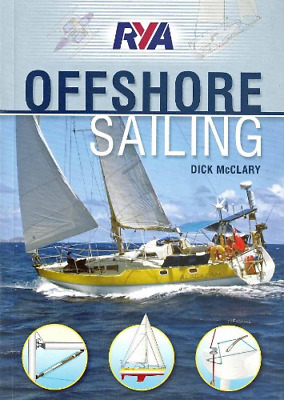 £11.43 • Buy RYA Offshore Sailing, Very Good Condition Book, McClary, Dick, ISBN 1906435499
