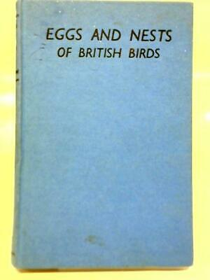 £7.40 • Buy Eggs And Nests Of British Birds (Richard L.E. Ford - 1967) (ID:68674)