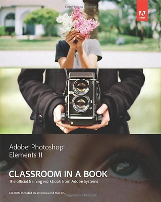 £10.43 • Buy Adobe Photoshop Elements 11 Classroom In A Book (Classroom In A Book (Adobe)), A