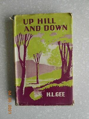 £5 • Buy Up Hill And Down, H L Gee, Hardback Rare 1948 Edition
