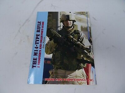 $20 • Buy The M14-Type Rifle A Shooters And Collectors Guide By Joe Poyer