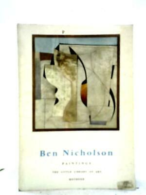 £7.99 • Buy Ben Nicholson: Paintings - Little Library Of Art No.45 (Read - 1962) (ID:69625)