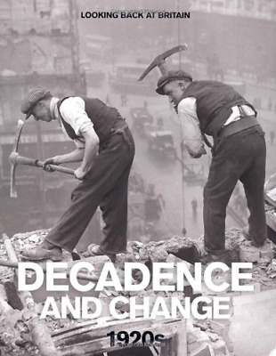 £4.44 • Buy Decadence And Change - 1920s (Looking Back At Britain Series), Very Good Conditi