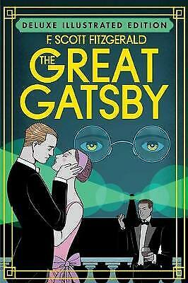 £8.33 • Buy The Great Gatsby Deluxe Illustrated Edition, F. Scott Fitzgerald,  Hardback