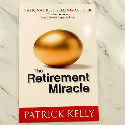 £12.13 • Buy The Retirement Miracle Paperback Book By Patrick Kelly