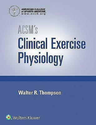 £63.74 • Buy ACSM's Clinical Exercise Physiology American College Of Sports Medicine, America