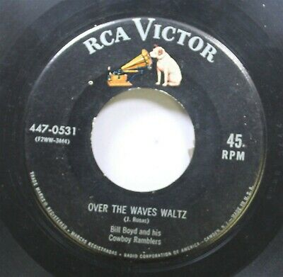 £3.65 • Buy Country 45 Bill Boyd And His Cowboy Ramblers - Over The Waves Waltz / Under The