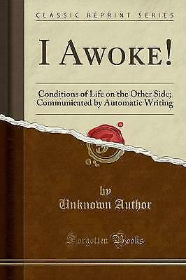 £10.96 • Buy I Awoke Conditions Of Life On The Other Side Communicated By Automatic Writing C