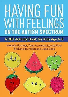 £9.73 • Buy Having Fun With Feelings On The Autism Spectrum A CBT Activity Book For Kids Age