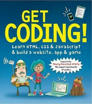£4.17 • Buy Get Coding!: Learn HTML, CSS & JavaScript & Build A Website, App & Game, Young R