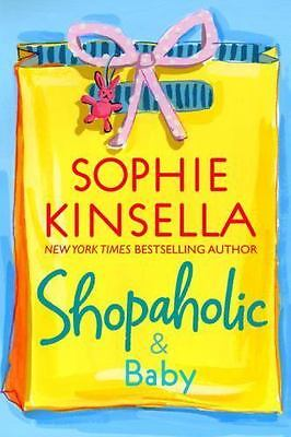 £3.61 • Buy Shopaholic Ser.: Shopaholic And Baby By Sophie Kinsella (2007, Hardcover)