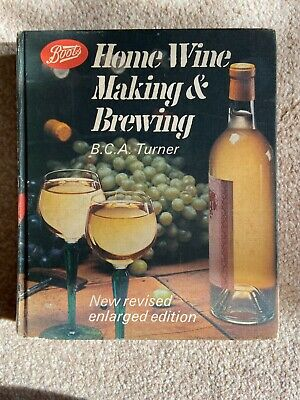 £8.50 • Buy Vintage Boots Home Wine Making & Brewing - B C A Turner New Revised Enlarged Edt