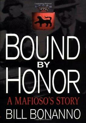 £4.52 • Buy Bound By Honour: My Life In The Mafia, Very Good Condition Book, Bonanno, Bill,