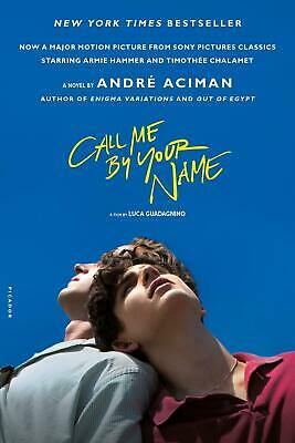 AU14.62 • Buy André Aciman Call Me By Your Name. Movie Tie-In