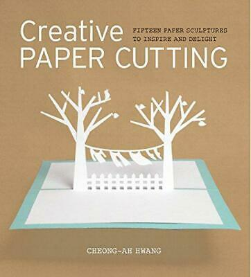 £8.58 • Buy Creative Paper Cutting, Very Good Condition Book, Cheong-ah Hwang, ISBN 97818610