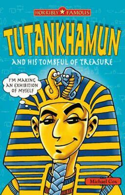 £2.49 • Buy Tutankhamun And His Tombful Of Treasure (Horribly Famous) By Cox, Michael, Accep