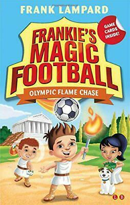 £2.49 • Buy Olympic Flame Chase: Book 16 (Frankie's Magic Football) By Lampard, Frank, Good
