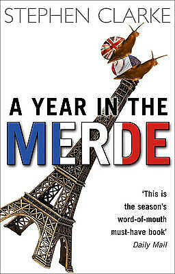 £2.59 • Buy A Year In The Merde By Stephen Clarke, Good Used Book (Paperback) FREE & FAST De