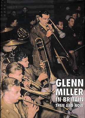 £16.79 • Buy Glenn Miller In Britain Then And Now An After The Battle Publication, Chris Way,