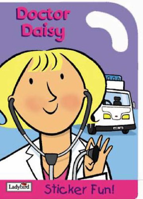 £5.99 • Buy Doctor Daisy Sticker Fun (Little Workmates S.), Ladybird, Good Condition Book, I