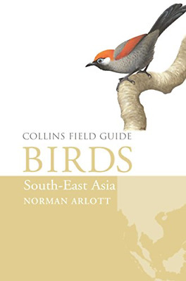 £21.63 • Buy Birds Of South-East Asia (Collins Field Guide), Very Good Condition Book, Arlott