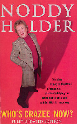 £2 • Buy Who's Crazee Now? By Noddy Holder. Paperback. Signed Copy **£2**