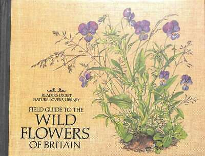 £9.29 • Buy Field Guide To The Wild Flowers Of Britain (Nature Lover's Library), Reader's Di