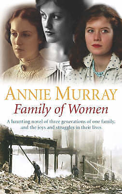 £2.59 • Buy Family Of Women By Annie Murray, Good Used Book (Paperback) FREE & FAST Delivery