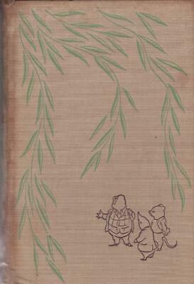 £14.95 • Buy THE WIND IN THE WILLOWS~ KENNETH GRAHAME. H'back Book Reprint Society 1954