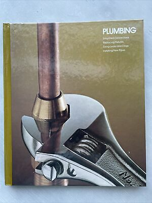 £5.73 • Buy Plumbing By Time-Life Books Hardcover 1980 Reference Book