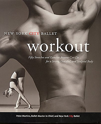 £3.92 • Buy The New York City Ballet Workout, Very Good Condition Book, Peter Martins, ISBN