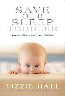 AU19.50 • Buy Save Our Sleep: Toddler By Tizzie Hall - Large Paperback