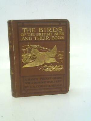 £25 • Buy The Birds Of The British Isles And Their Eggs (T.A. Coward - 1920) (ID:10511)