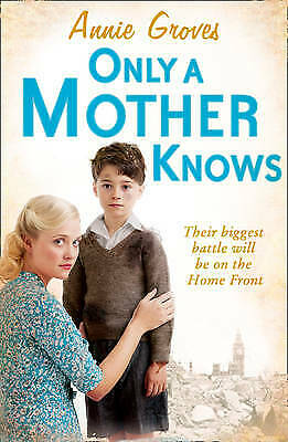 £2.59 • Buy Only A Mother Knows By Groves, Annie, Acceptable Used Book (Paperback) FREE & FA