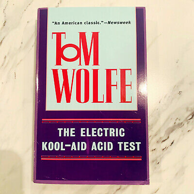 £6.35 • Buy The Electric Kool-Aid Acid Test By Tom Wolfe Paperback Book