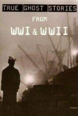 £3.51 • Buy True Ghost Stories From WWI & WWII, N A, Good Condition Book, ISBN 0753711621