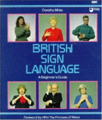 £3.44 • Buy British Sign Language : A Beginner's Guide, Dorothy Miles, Good Condition Book,