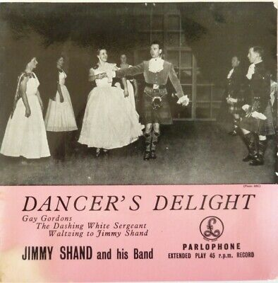 £5 • Buy Jimmy Shand & His Band:  Dancer's Delight:  Near Mint Original Ep On Parlophone