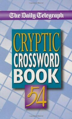 £7.82 • Buy Daily Telegraph Cryptic Crossword Book 54: No. 54,Telegraph Group Limited