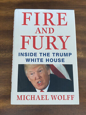 AU7.87 • Buy Fire And Fury : Inside The Trump White House By Michael Wolff (2018, Hardcover)