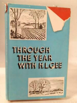 £14.35 • Buy Through The Year With H.L.Gee (Herbert Leslie Gee - 1953) (ID:08895)