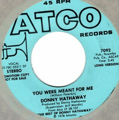 £2.88 • Buy Donny Hathaway  You Were Meant For Me /atco  Promo  Sweet Soul 45   Vg