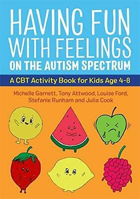 £11.14 • Buy Having Fun With Feelings On The Autism Spectrum: A CBT Activity Book For Kids Ag