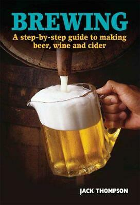 £1.79 • Buy Brewing: A Step-by-step Guide To Making Beer, Wine And Cider, Jack Thomson, Good