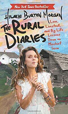 £11.20 • Buy The Rural Diaries: Love, Livestock, And Big Life Lessons Down On Mischief Farm